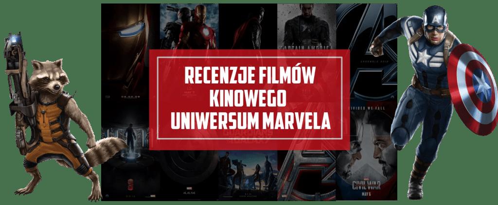 Kinowe uniwersum marvela recenzje