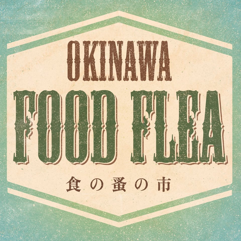 OKINAWA FOOD FLEA vol.6のフライヤー