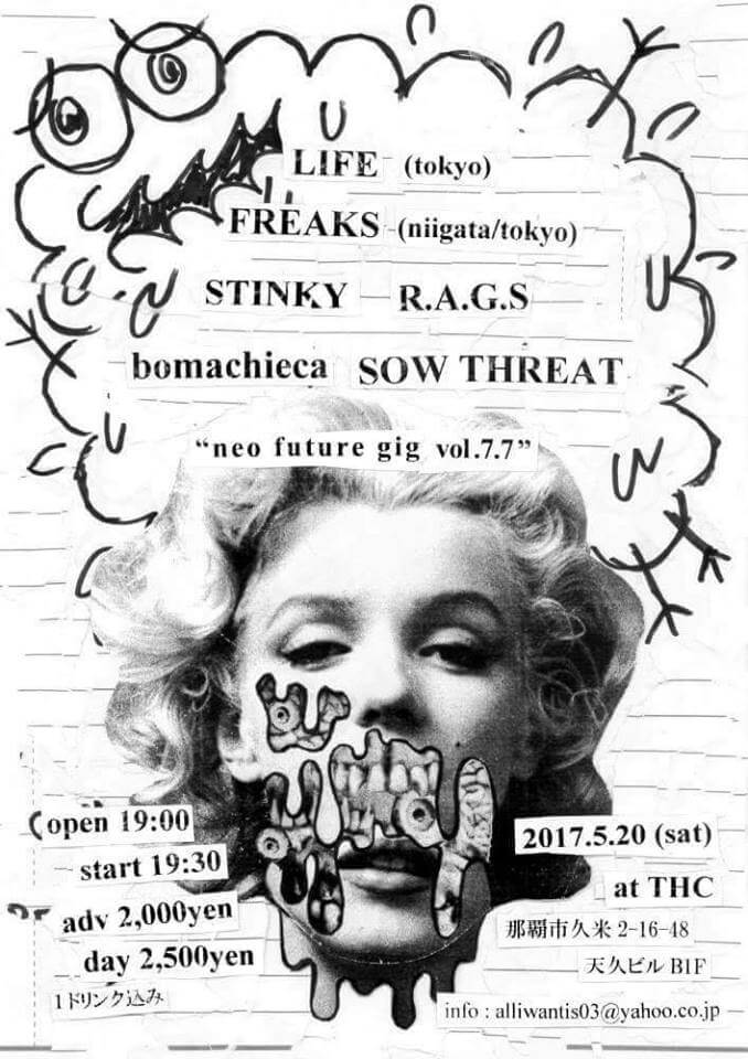 Neo Future Gig Vol.7.7 - The Hologram City, THC, STINKY, SOW THREAT, R.A.G.S, LIFE, FREAKS, bomachieca