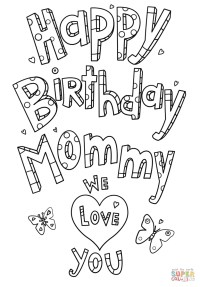 Happy Birthday Mommy Coloring Pages to Print   Free ...