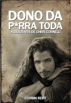 Chris Cornell biografia chega ao Brasil em agosto