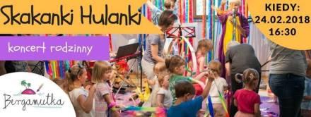 Koncert rodzinny Skakanki hulanki - wydarzenia kulturalne w Łodzi