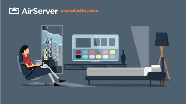 AirServer 7.2.7 Crack + Activation Code Free Download 2021