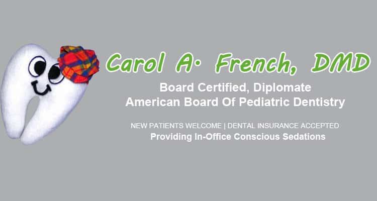 Dr. Carol A French DMD