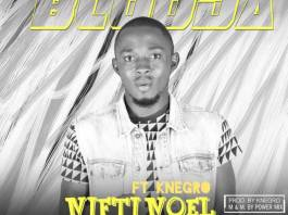 Nifti Noel Ft Knegro – Blooda