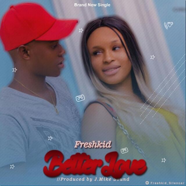 Freshkid-Better Love