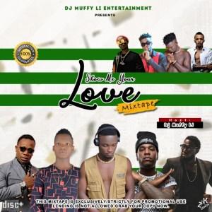 DJ Muffy Li-Show me ur love Mixtape