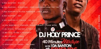 DJ HOLYPRINCE – 40MINS WITH 1DA BANTON & FRIENDS MIXTAPE