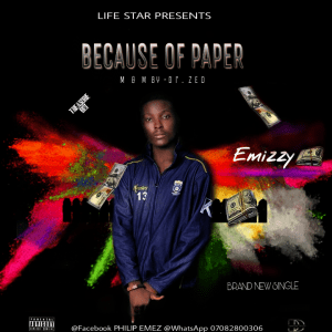 Emizzy - Because of Paper