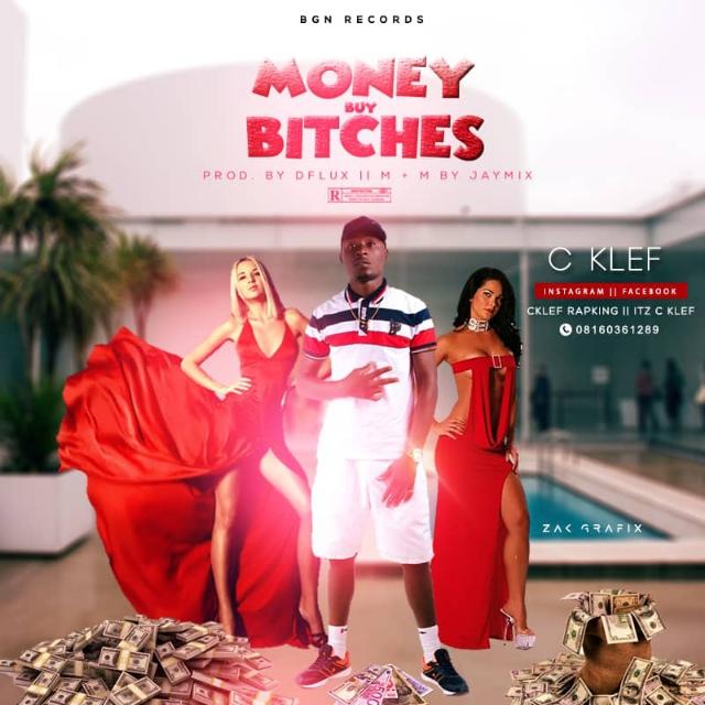 C Klef - Money Buy Bitches