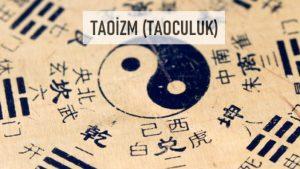 taoizm 300x169 - Dünyada En Yaygın Dinler ve Bu Dinler Hakkında Önemli Bilgiler