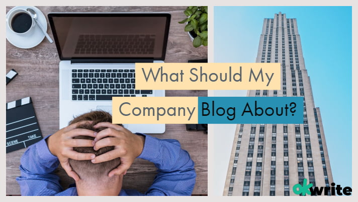 What Should My Company Blog About_