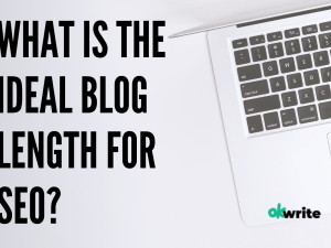 What is the Ideal Blog Length for SEO_