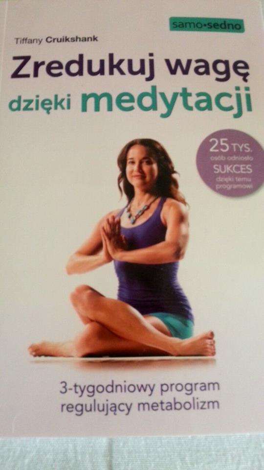 """""""Zredukuj wagę dzięki medytacji"""" - pozycja warta uwagi"""