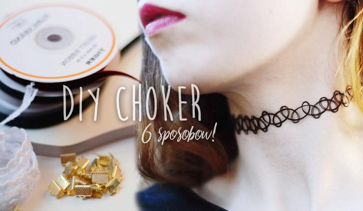 6 pomysłów na chokery DIY i jak je zrobić
