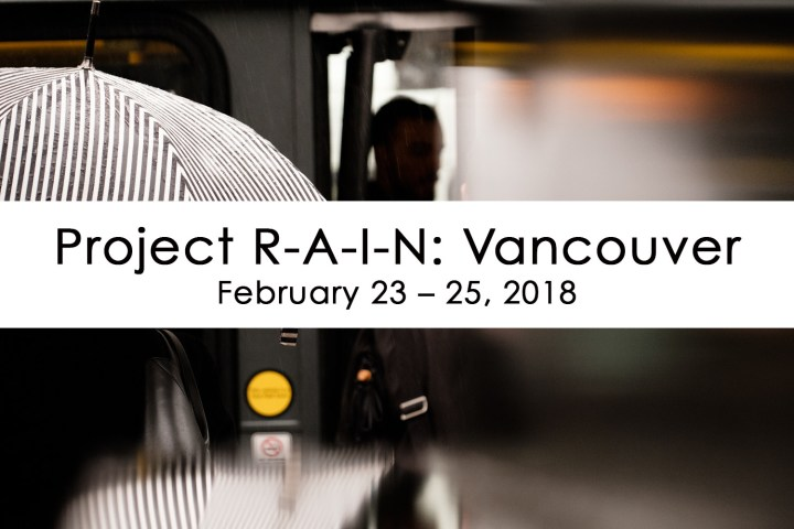 Project R-A-I-N: Vancouver Street Photography Workshop