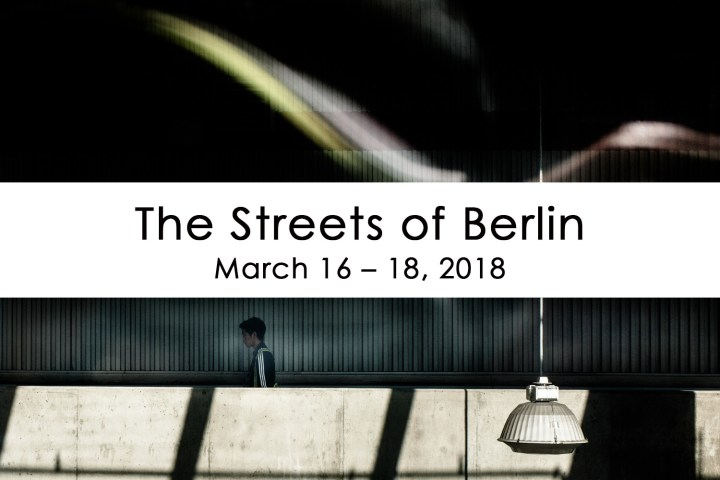New Street Photography Workshops: London and Berlin