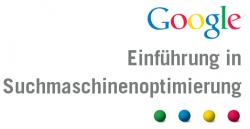 GOOGLE zum Thema Suchmaschinenoptimierung