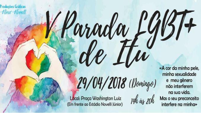 """V Parada LGBT+ de Itu, marcada para o dia 29 de abril deste ano, terá como tema """"A cor da minha pele, minha sexualidade e meu gênero não interferem na sua vida. Mas o seu preconceito interfere na minha"""". O evento já tem o apoio da Prefeitura da Estância Turística de Itu."""