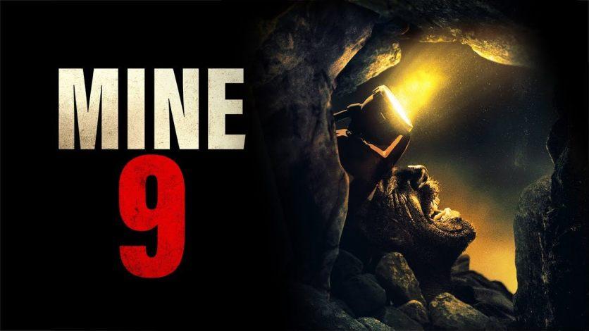 Mine 9 (2019) Bluray Google Drive Download
