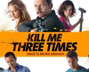 Kill Me Three Times (2014) Bluray Google Drive Download