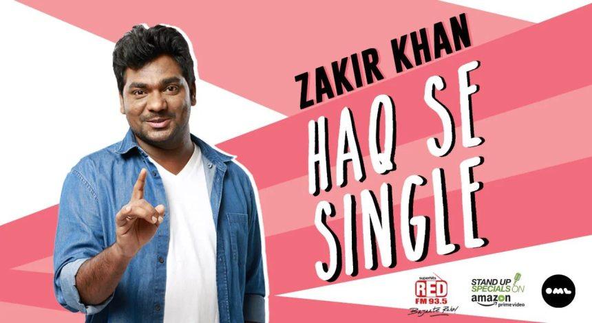 Zakir Khan Haq Se Single (2017) Bluray Google Drive Download