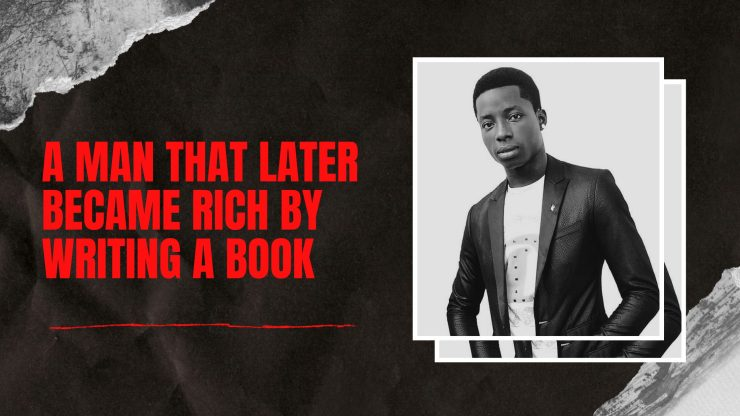 A Man That Later Became Rich by Writing a Book