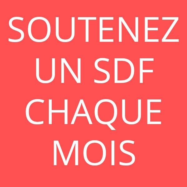 Soutenez un SDF chaque mois