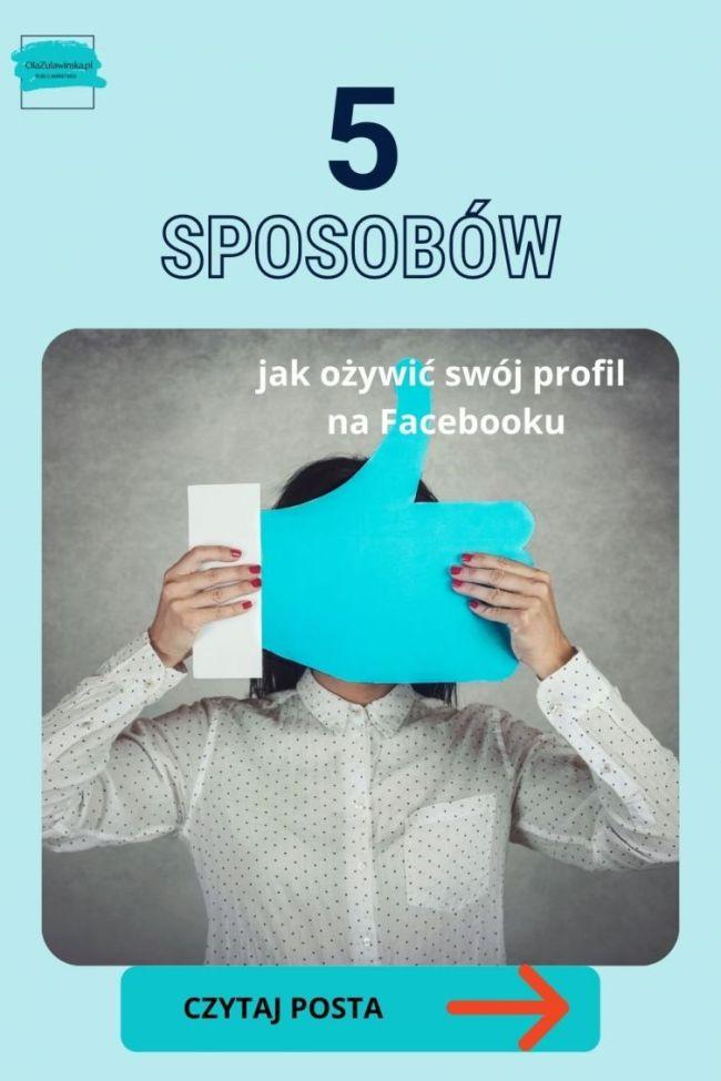 jak ożywić swój profil na FB