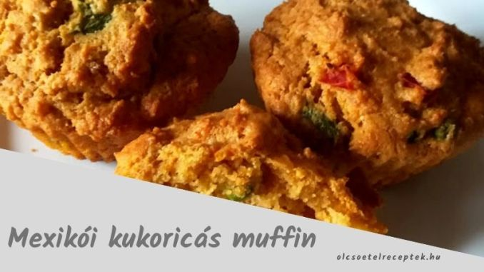 mexikói kukoricás muffin