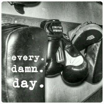 muay thai motivation every damn day