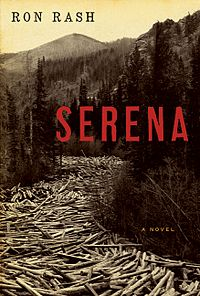 Cover of Serena, a novel by Ron Rash