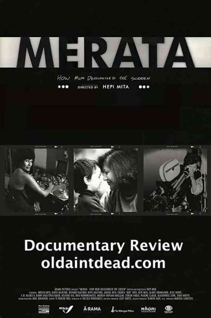The Merata: How Mum Decolonised the Screen poster with a review at Old Ain't Dead