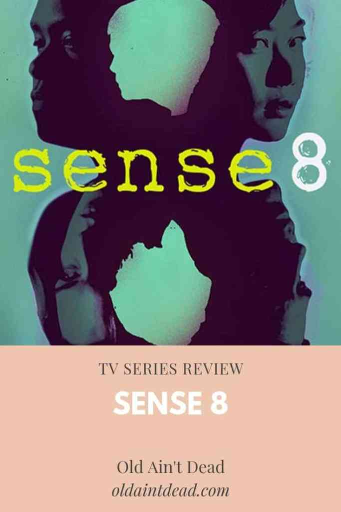 Poster for the tv series Sense8. Read a review of season 1 at Old Ain't Dead.