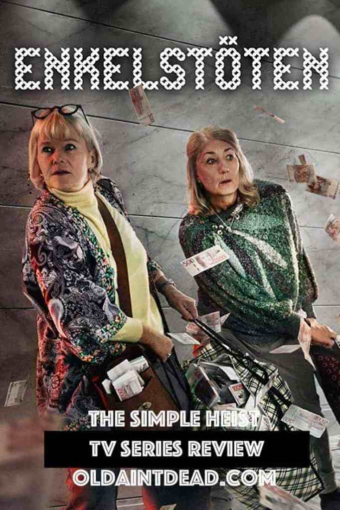 Poster for The Simple Heist, TV series review by Old Ain't Dead