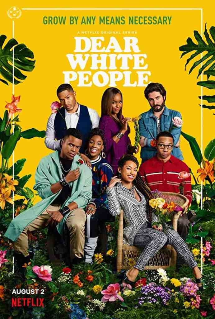 The poster for Dear White People
