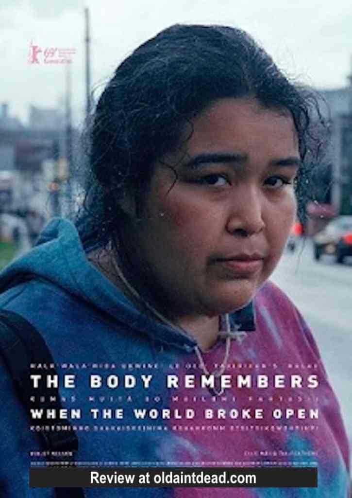 Poster for The Body Remembers When the World Broke Open