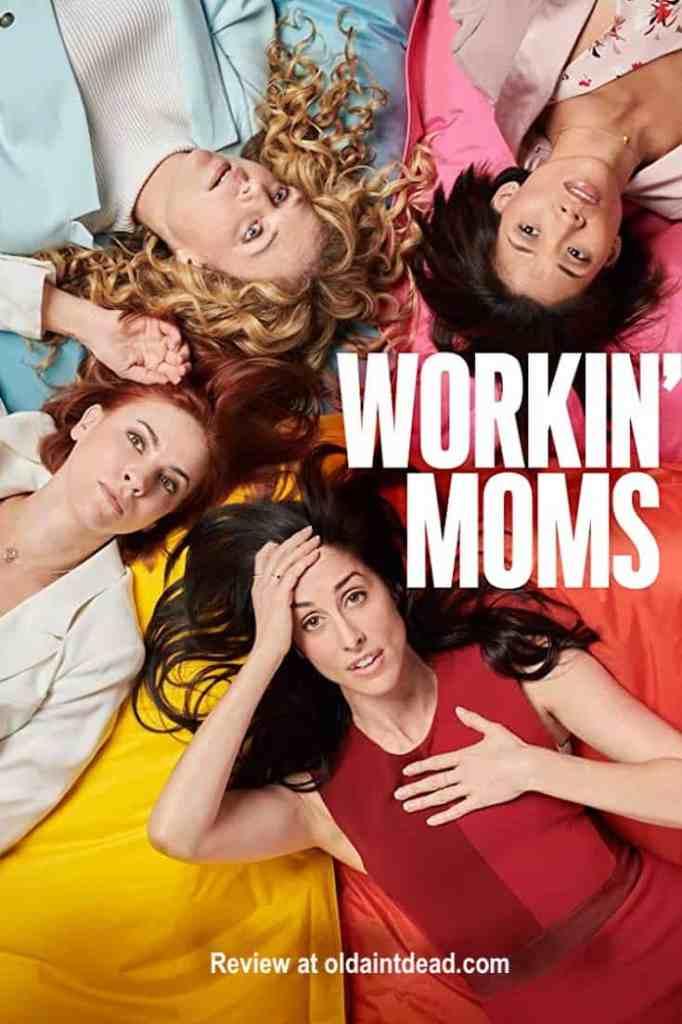 Workin' Moms poster