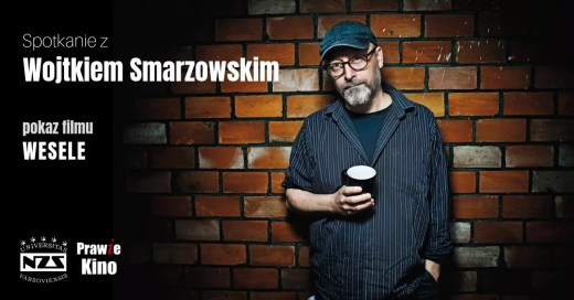 Spotkanie z Wojtkiem Smarzowskim - OldCamera.pl patronem medialnym