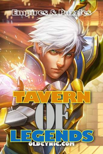 Screenshot of poster for Tavern Of Legends Empires and Puzzles