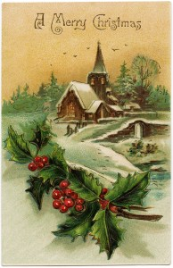 vintage Christmas postcard, snowy country church image, old fashioned christmas card, holly and berries illustration, vintage holiday clipart