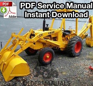 Case 580 Tractor Loader Backhoe & Forklift Service Manual