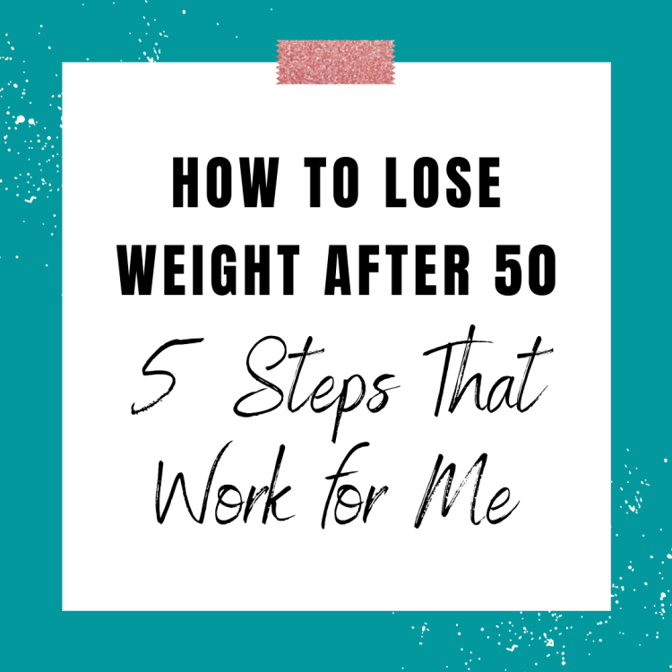 How to Lose Weight After 50