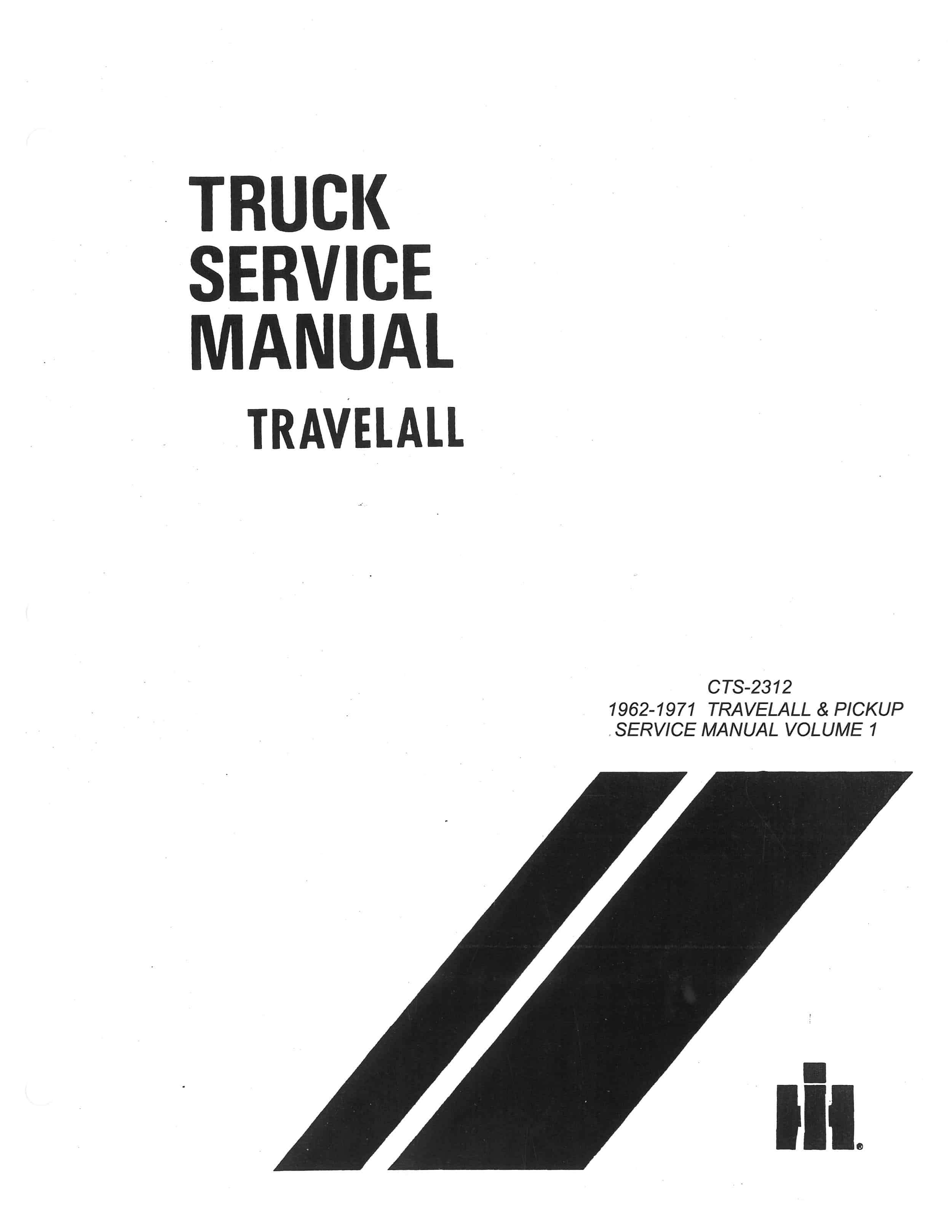 Service Manual Pickup & Travelall 1962-1971 • Old