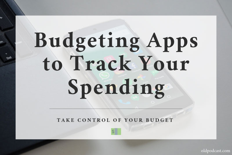 Budgeting Apps to Track Your Expenses
