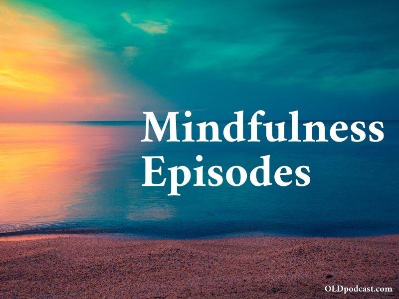 10 Mindfulness Podcast Episodes