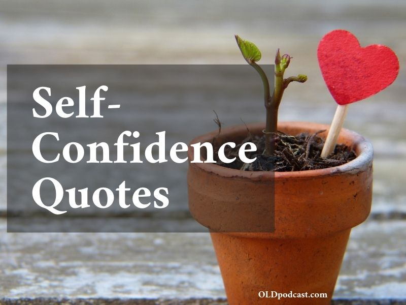 Self-Confidence Quotes
