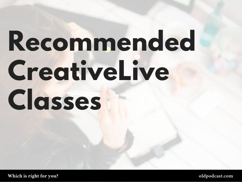 CreativeLive: Recommended Classes