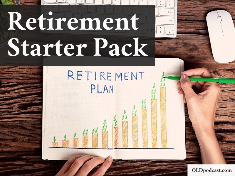 retirement starter pack