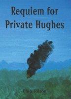 Requiem for Private Hughes